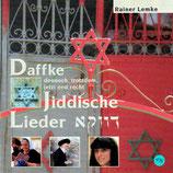 Rainer Lemke - Daffke : Jiddische Lieder
