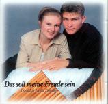David & Lydia Döring - Das soll meine Freude sein