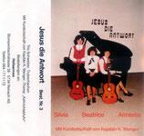 Trio Schweizer - Jesus die Antwort MC
