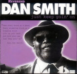Dan Smith - Just Keep Goin' On