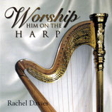 Rachel Davies - Worship Him On The Harp
