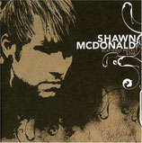Shawn McDonald - Scattered Pieces : Live