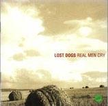 LOST DOGS - Real Men City