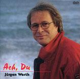 Jürgen Werth - Ach, Du