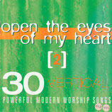 30 Powerful Modern Worship Songs ; Open The Eyes Of My Heart (2-CD)