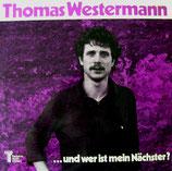Thomas Westermann - Und wer ist mein Nächster?