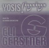 Eli Gerstner - Yosis!