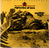 Vigilantes Of Love - Audible Sigh (Limited Edition Pre-Release)