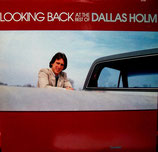 Dallas Holm - Looking Back At His Best