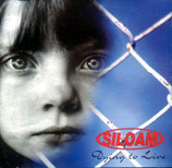 Siloam - Dying To Live CD anfargen!