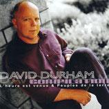 David Durham - L'heure est venue & Peuple de la terre