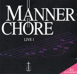 NAK : Männerchöre - Live 1 (1991)