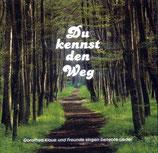 Dorothea Klaue - Du kennst den Weg