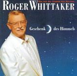 Roger Whittaker - Geschenk des Himmels