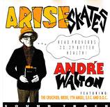 Andre Walton - Arise Skates1
