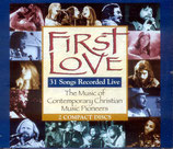 First Love - The Music of Contemporary Christian Music Pioneers