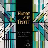 Chor u.Kammerorchester der Neuapostolischen Kirche Sachsen-Anhalt - Harre auf Gott