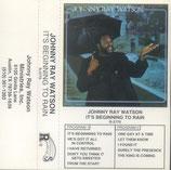 Johnny Ray Watson - It's Beginning To Rain