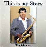 Roy Chacon - This Is My Story