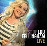 Lou Fellingham-  Best of Lou Fellingham Live