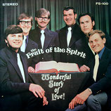 Fruit Of The Spirit Quartet - Wonderful Story of Love