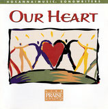 Hosanna!Music - Our Heart