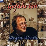 Jürgen Werth - Gefährten