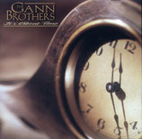 Gann Brothers - It's About Time -