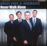 Assurance - Never Walk Alone