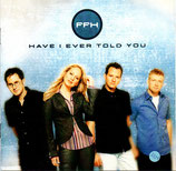 FFH - Have I Ever Told You