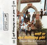 Kleiner Chor St.Chrischona ... weil er uns Hoffnung gibt