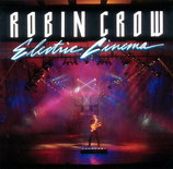 Robin Crow - Electric Cinema