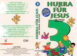 Hurra für Jesus 3 - Los, komm, steh auf