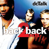 DC Talk - Back 2 Back Hits : Jesus Freak / Supernatural