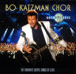 Bo Katzman Chor : Gospel Visions  (The Favourite Gospel Songs Of Elvis)
