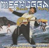 Meshugga Beach Party - Sixteen Songs Of Chosen Surfers