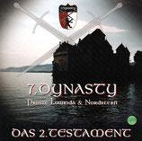Prinze Lowrida & Nordstern - 7.Dynasty : Das 2.Testament