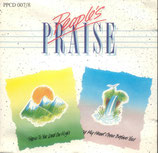 People's PRAISE : Praise To You Lord On High / Lay My Heart Open Before You