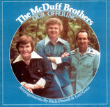 McDuff Brothers - Our Offering
