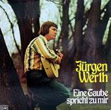 Jürgen Werth - Eine Taube spricht zu mir