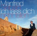 Manfred Siebald - Ich lass dich nicht fallen
