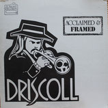 Phil Driscoll - Acclaimed & Framed