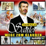 Oswald Sattler - Wege zum Glauben