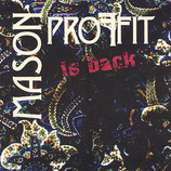 MASON PROFFIT - Mason Proffit is back (EP)