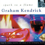 Graham Kendrick - Spark To A Flame