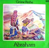 Abraham (Teil I + Teil II)