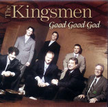 Kingsmen - Good Good God -