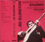 Werner Hucks (Gitarren) & Jiggs Whigham - ...bis Ellington