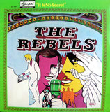 Rebels - It Is No Secret