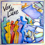 Vox de Luxe - Like A Picture